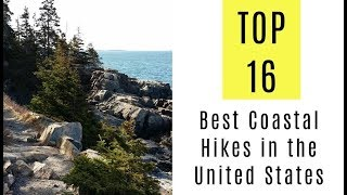 16 Best Coastal Hikes in the United States
