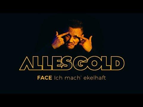FACE - Ich mach' ekelhaft [ Alles Gold Session ] mp3