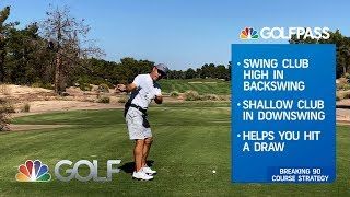 Golf Instruction: 3 Ways to Improve Your Course Strategy | GOLFPASS | Golf Channel