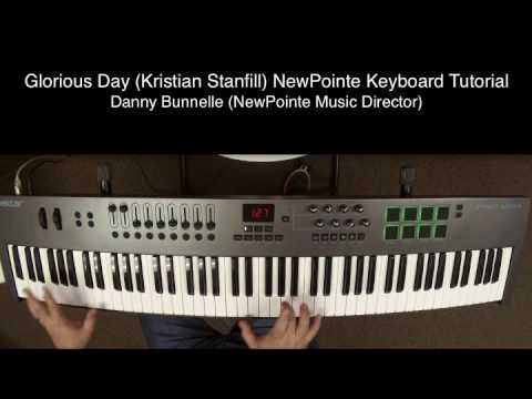 Glorious Day (Kristian Stanfill) NewPointe Keyboard Tutorial