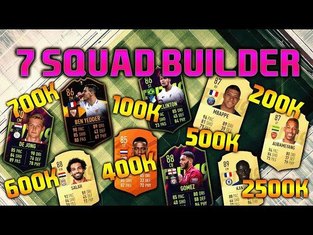 FIFA 19 SQUAD BUILDER 100K 200K 400K 500K 600K 700K 2.5M SQUAD BUILDER FUT CHAMPIONS FIFA 19