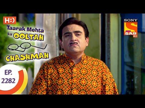 Taarak Mehta Ka Ooltah Chashmah - तारक मेहता - Ep 2282 - 1st September, 2017