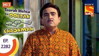 Video Taarak Mehta Ka Ooltah Chashmah - तारक मेहता - Ep 2282 - 1st September, 2017 download MP3, 3GP, MP4, WEBM, AVI, FLV Desember 2017
