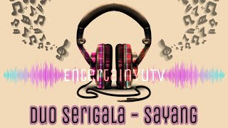 Cover images Duo Serigala - Sayang (Lirik Video) HD