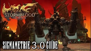 Final Fantasy XIV Stormblood | Sigmametrie 3.0 Guide (Deutsch/German)