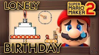 Super Mario Maker 2 - Mario's Lonely Birthday