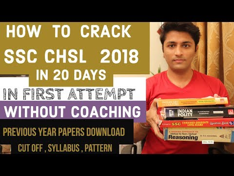How To Crack SSC CHSL 2018 in 20 days In First attempt [ Without Coaching ]