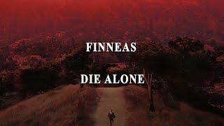Finneas - Die alone [lyrics]