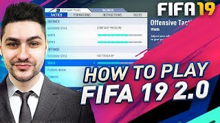 HOW TO PLAY FIFA 19 2.0 - POST PATCH ATTACKING TECHNIQUES !!!!