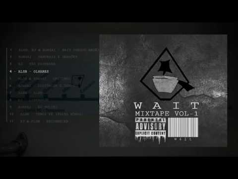 WAIT A MINUTE MIXTAPE VOL. 1 (FULL MIXTAPE)