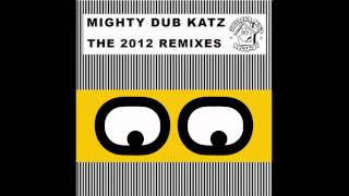 Mighty Dub Katz - Just Another Groove (Lookback Remix)