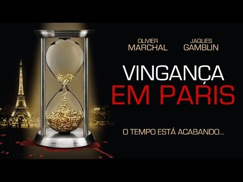 Trailer do filme Vingança em Paris