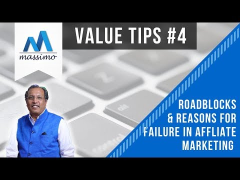 Value Tips 4   Roadblock & Reasons for Failures in Affiliate Marketing Busines