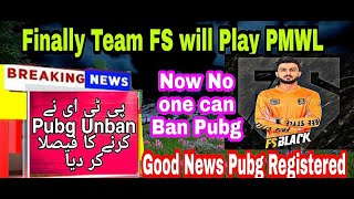 Pubg Unbanned After Registered in Pakistan finally | Good News PTA | FS will play PMWL