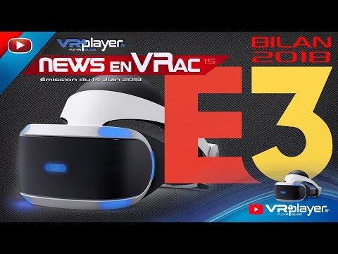 PlayStation VR PSVR : Le bilan E3 2018 de la VR sur console. Les News en VRac VR4Player