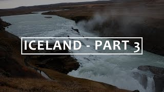 Iceland Part 3. - Geysir, Gullfoss, and Game of Thrones