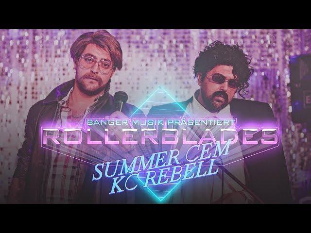 Summer Cem feat. KC Rebell - ROLLERBLADES [ official Video ]