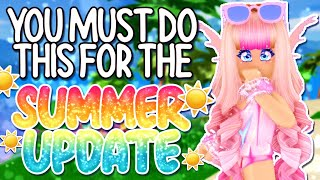 YOU *MUST* DO THIS BEFORE THE SUMMER UPDATE COMES OUT! ROBLOX Royale High Tea Spill & Tips