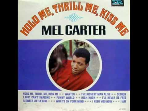 Mel Carter   Hold Me, Thrill Me, Kiss Me