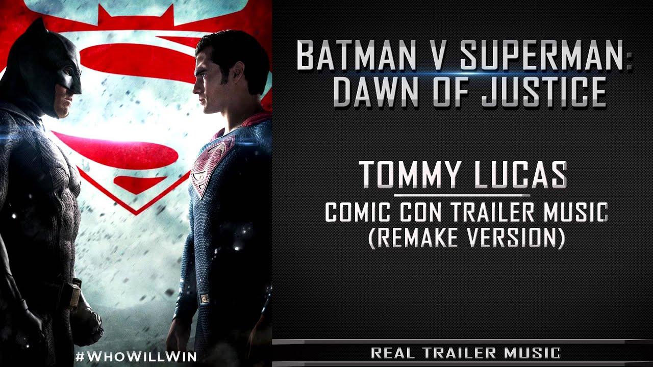 Batman V Superman Comic Con Trailer Song