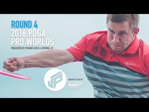 2016 PDGA Pro Worlds Round 4 | Wysocki,McBeth,Locastro,Sexton
