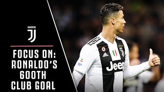 FOCUS ON: CRISTIANO RONALDO SCORES 600TH CLUB GOAL VS. INTER MILAN