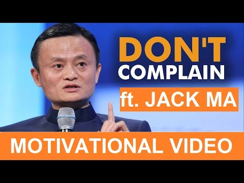 BEST MOTIVATIONAL VIDEO | Jack Ma | Must Watch