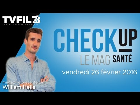 Check-Up – Emission du vendredi 26 février 2016