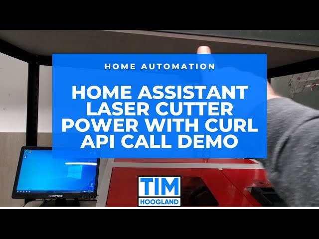 Home Assistant | Laser cutter power with curl API call | Quick Demo