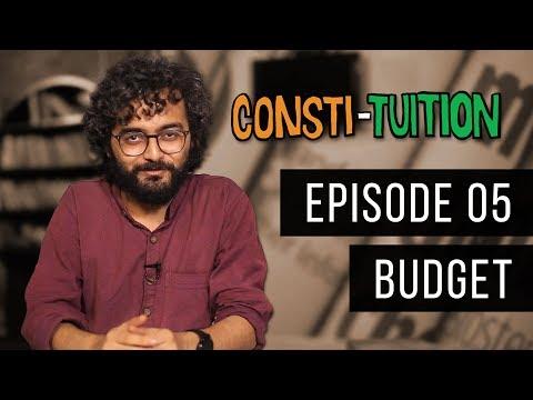 Consti-tuition Ep. 05: Budget