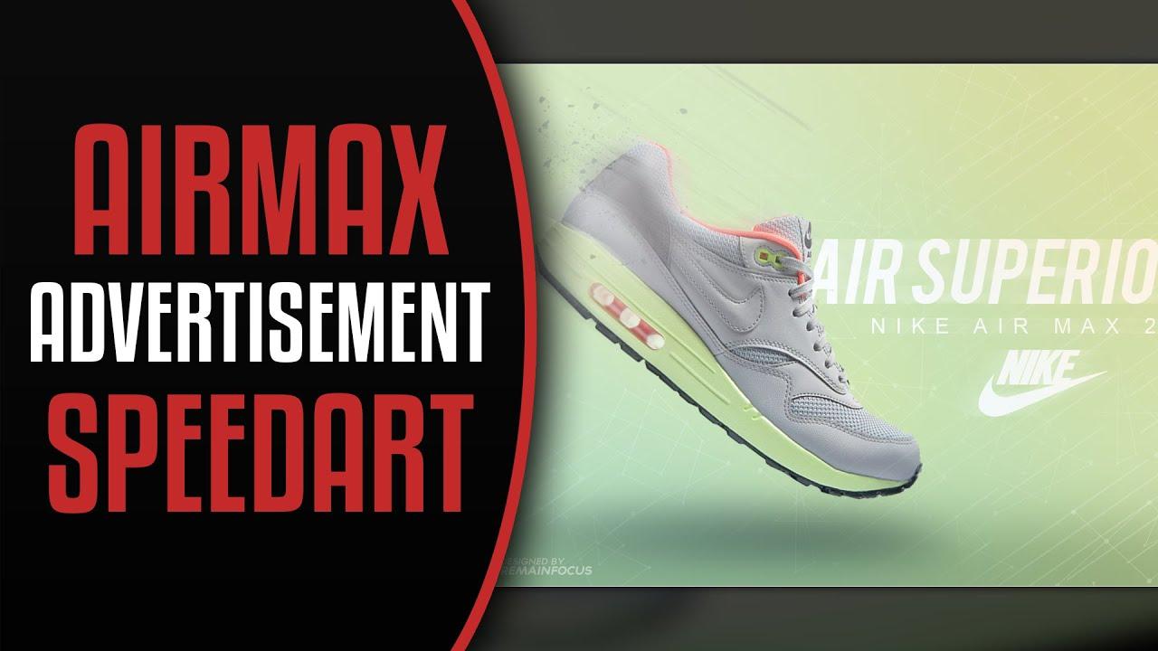 01ce6be9e1 Speedart: NIKE Air Max Advertisement Speedart | By RemainFocus - YouTube