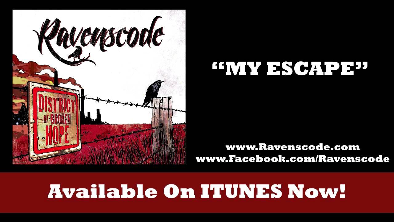 ravenscode-my-escape-ravenscode