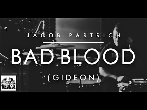 "Jacob Partrich, ""Bad Blood"" (Gideon Drum Cover)"