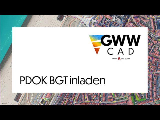 GWW-CAD: PDOK BGT-data inladen