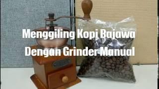 Mencoba Grinder Kopi Manual untuk Menggiling Kopi Bajawa