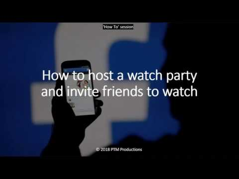 How To Host A Watch Party In Facebook.