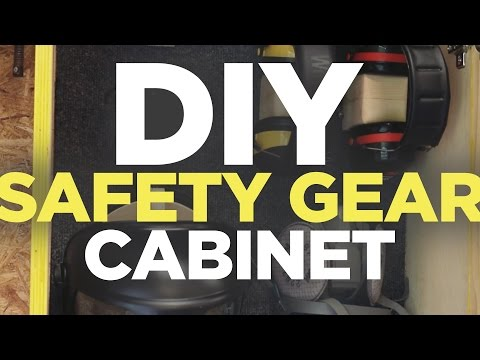 Mike Makes A Safety Gear Cabinet