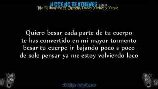 A Que No Te Atreves (Remix) - Tito El Bambino Ft Chencho, Daddy Yankee y Yandel (Letra)