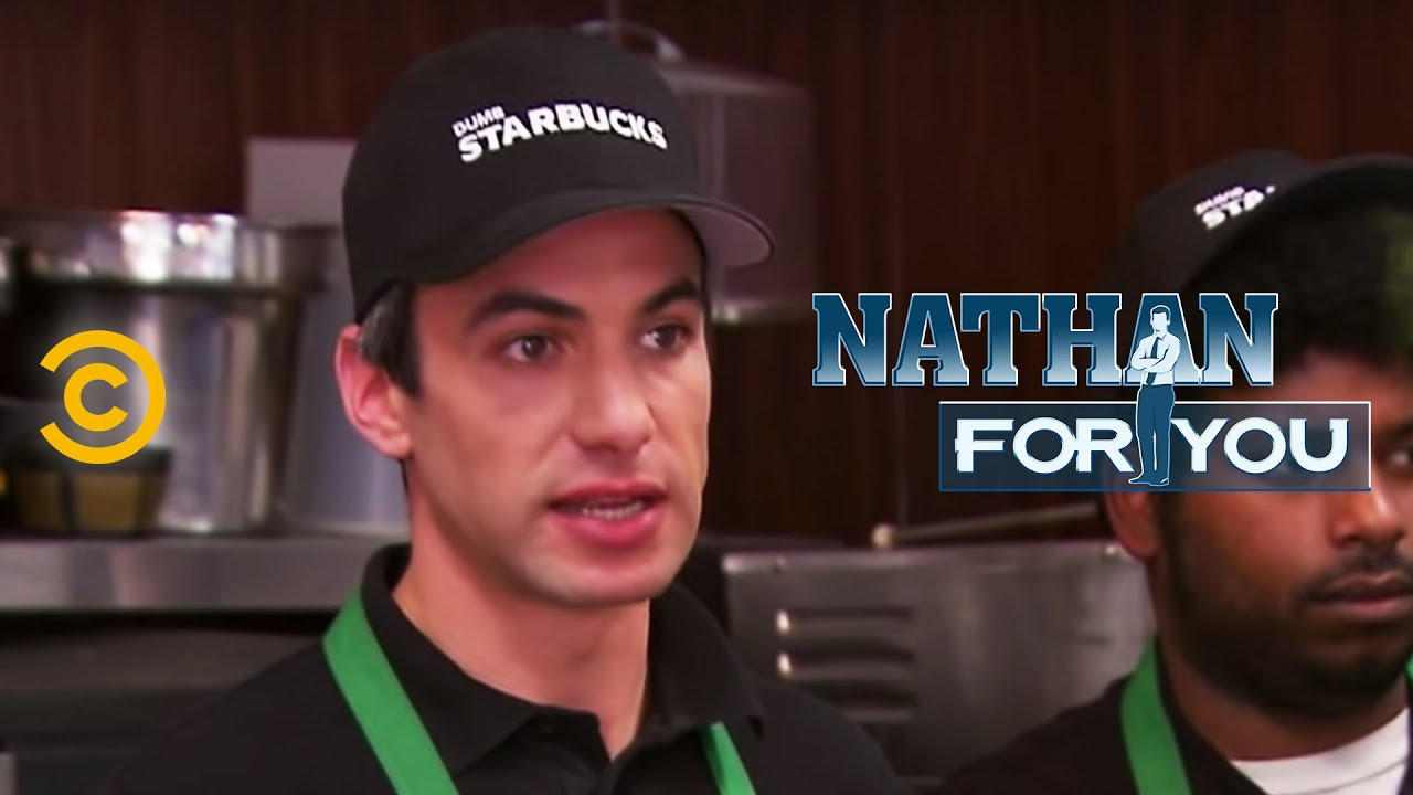 Download Nathan For You - Dumb Starbucks - Open for Business