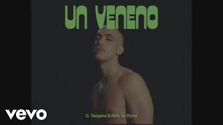 Смотреть клип C. Tangana, Niño De Elche - Un Veneno