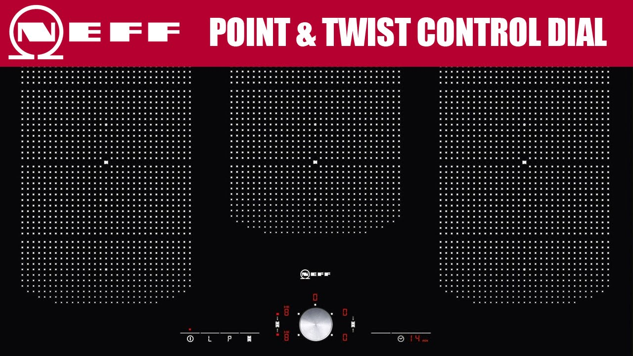 Introducing Neff Point Twist Dial Feature For Induction Hobs Youtube