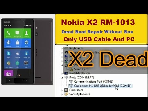 Nokia X2 RM-1013 Dead Boot Recover Without Box