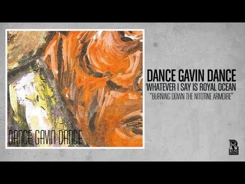 Dance Gavin Dance - Burning Down the Nicotine Armoire