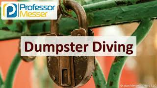 Dumpster Diving - SY0-601 CompTIA Security+ : 1.1