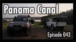 Adventure Travel Panama - Panama Canal (Tim and Kelsey get lost Ep 043)