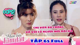 Muôn Kiểu Làm Dâu - Tập 65 Full | Phim Mẹ chồng nàng dâu -  Phim Việt Nam Mới Nhất 2019 - Phim HTV