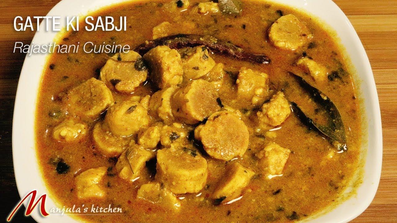 Gatte Ki Sabji (Rajasthani cusine) Recipe by Manjula