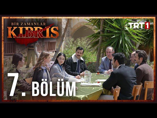 Bir Zamanlar Kıbrıs > Episode 7