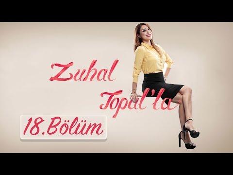 Zuhal Topal'la  18. Bölüm (HD) | 15 Eylül 2016