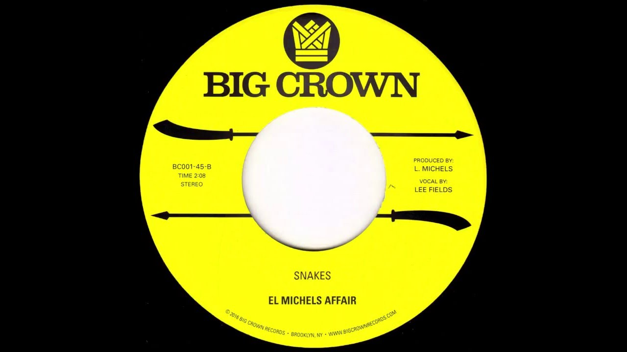 el-michels-affair-snakes-feat-lee-fields-bc001-45-side-b-big-crown-records